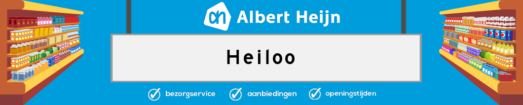 Albert Heijn Heiloo