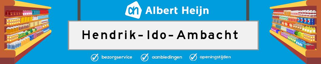 Albert Heijn Hendrik-Ido-Ambacht