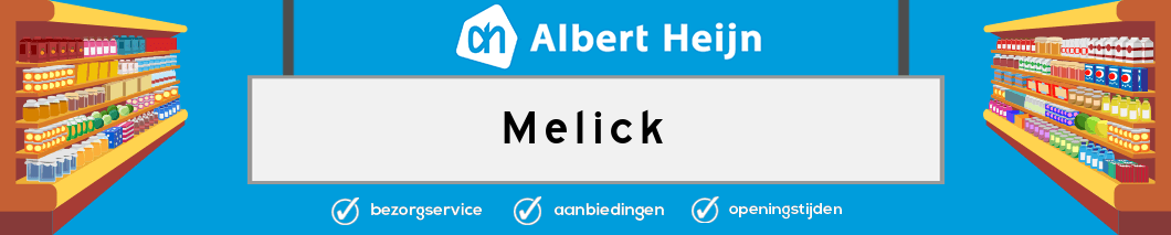 Albert Heijn Melick