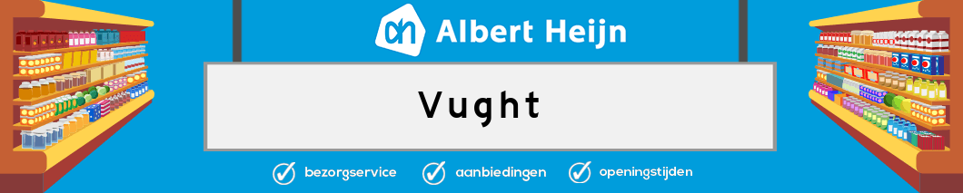 Albert Heijn Vught