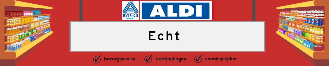 Aldi Echt
