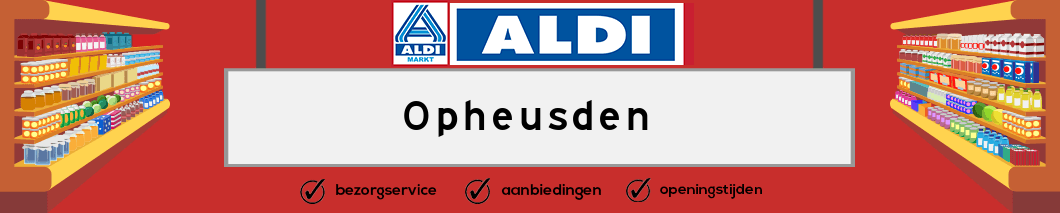 Aldi Opheusden