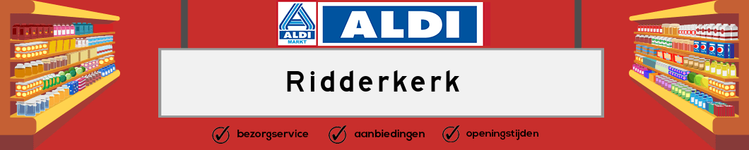 Aldi Ridderkerk