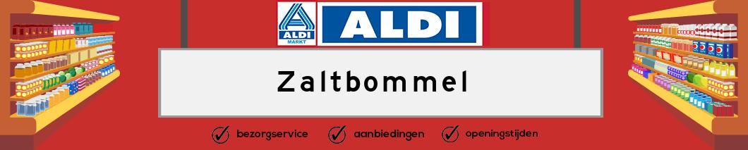 Aldi Zaltbommel