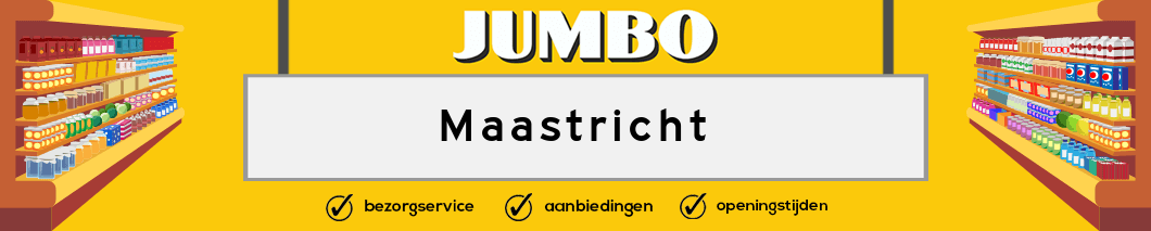 Jumbo Maastricht