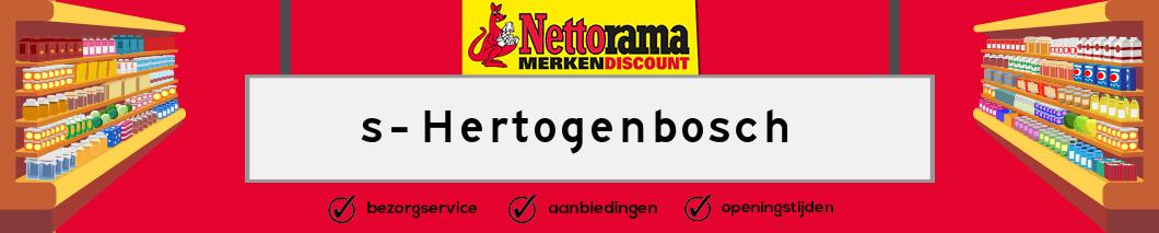 Nettorama s-Hertogenbosch